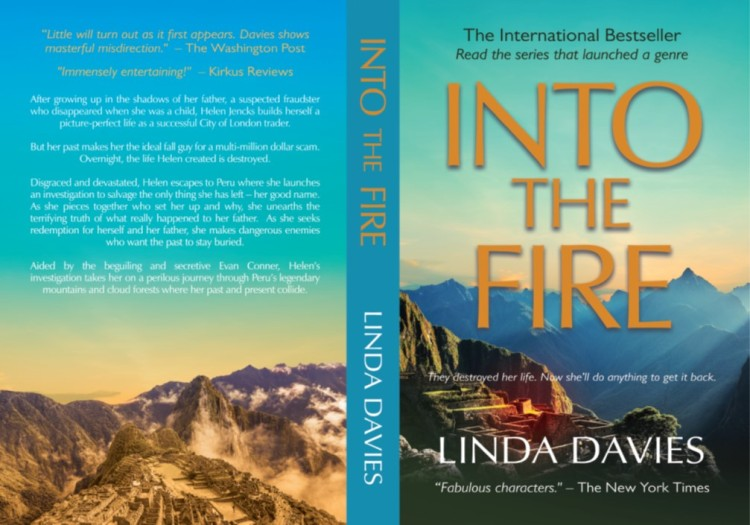 Into The Fire financial spy Peru thriller by Linda Davies